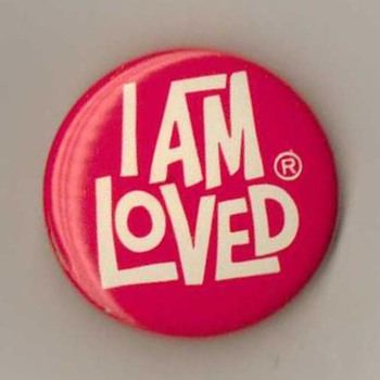 "Helzberg ""I Am Loved"" Pinback"
