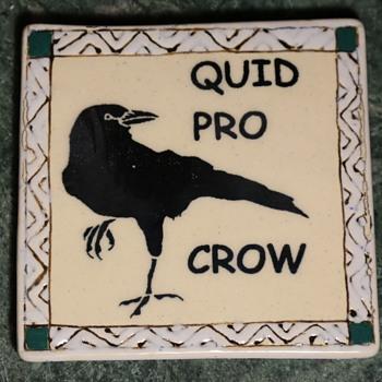 Quid Pro Crow - Pottery
