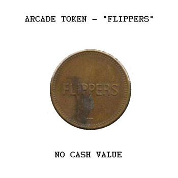 """Arcade Token - """"Flippers"""""""