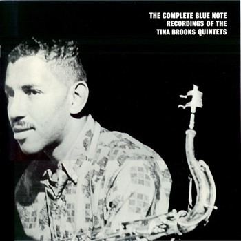 The Complete Blue Note Recordings of the Tina Brooks Quintet - Records