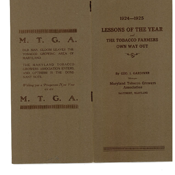 Maryland Tobacco Growers Association -- 1924 - 1925 Lessons of the Year  and The Tobacco Farmers Own Way Out
