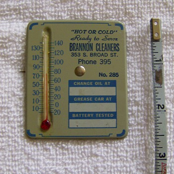 1950's Car Oil Service Reminder Brannon Cleaners Ad Thermometer Pin ?