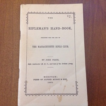 Rifleman' Hand-Book...Original price 2.00  Paid 2.00 REPRINT - Books