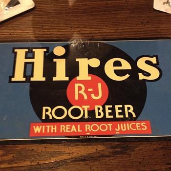 Hires root beer  - Signs