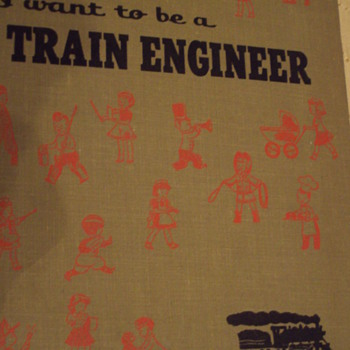 1956 Childrens I want to be a Train Engineer - Books