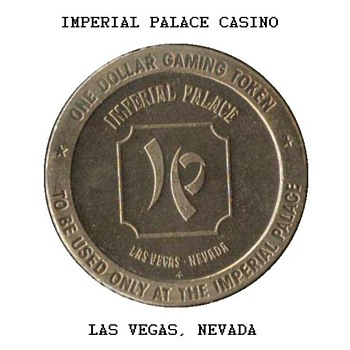 Imperial Palace Casino - $1 Gaming Token - Games