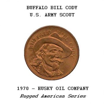 "Husky Oil Co. - ""Buffalo Bill Cody"" Token"
