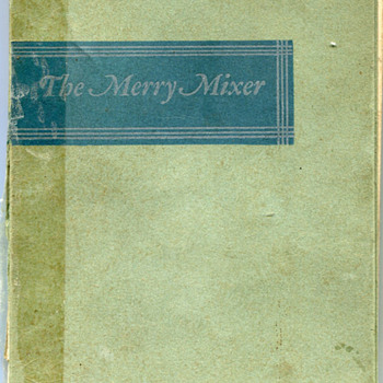 The Merry Mixer…Post Prohibition Drink Recipe Book….. - Books