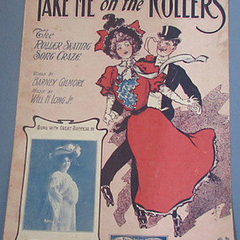 "SHEET MUSIC, ART NOUVEAU, 1906, ""TAKE ME ON THE ROLLERS"" (ROLLER SKATING CRAZE)"