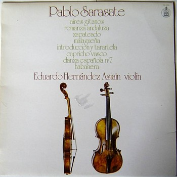 Hispavox 130009 1975, Sarasate pieces, Eduardo Hernandez Asiain on violin - Records