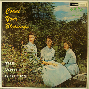 The white sisters count your blessings - Records