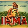 Irma Spanish Orange Crate Label Pinup circa 1950s Typography