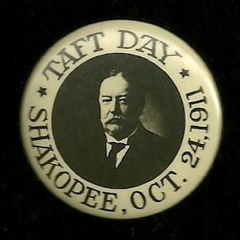 Taft visited Minnesota - Medals Pins and Badges