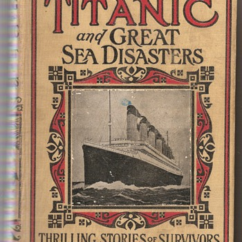 The Sinking of the Titanic copyright 1912, by L.T. Myers - Books
