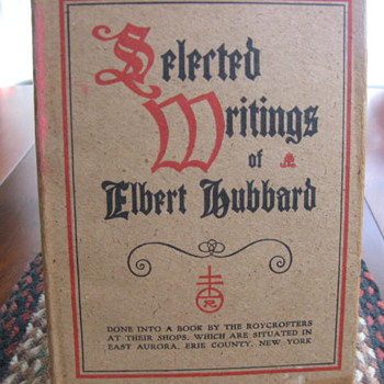 Selected Writings ... Roycroft's...