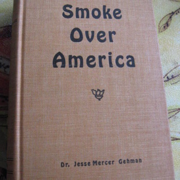 Smoke over America...Last Bound book out of the Roycrofters shop - Arts and Crafts