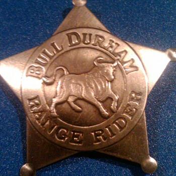Bull Durham Range Rider Badge - Tobacciana
