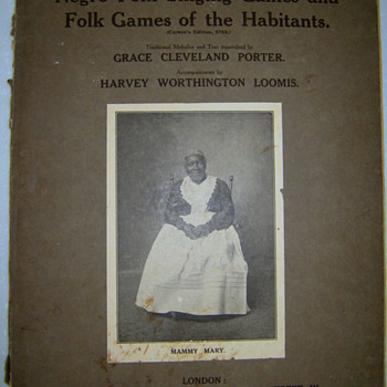 NEGRO FOLK SONGS & FOLK GAMES OF THE HABITANTS