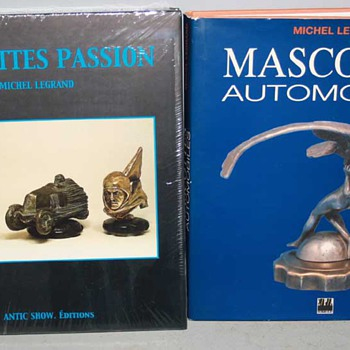 Mascottes Automobiles andMascottes Passion By Michel Legrand - Books