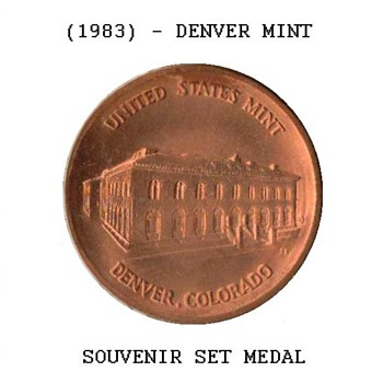 1983 - U.S. Mint Souvenir Set Medal - Denver