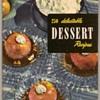 "1949 - Recipe Booklet ""Desserts"""