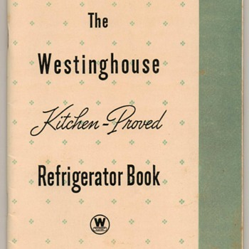 1937 - Westinghouse Refrigerator Recipe Book - Books