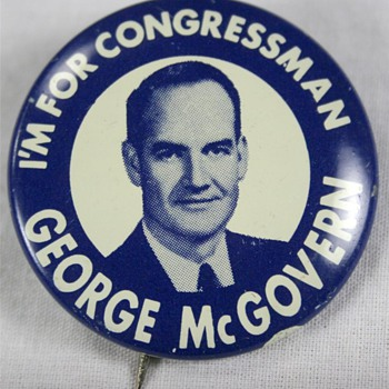 George McGovern Political Campaign Pinback Button - Medals Pins and Badges