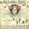 "1909 SHEET MUSIC, ""KISSING BUG"" Chas. Johnson Ragtime  Great Cover!"