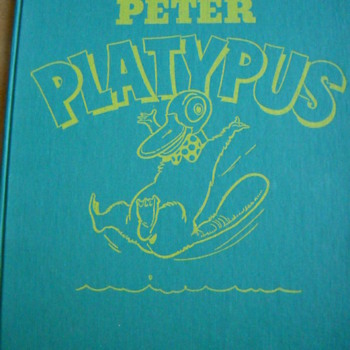First Edition 1946 Peter Platypus Book illustrated by Bob Montana - Books