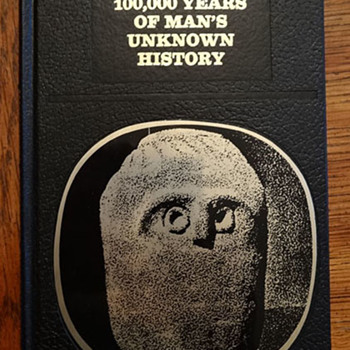 100,000 Years of Man's Unknown History by Robert Charroux, Laffont edition - Books