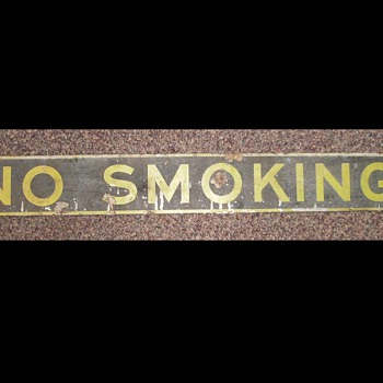 "Old "" NO SMOKING "" Sign"