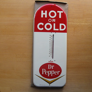 I plead Guilty!, I Stole this Dr. Pepper Thermometer..UPDATE - Advertising