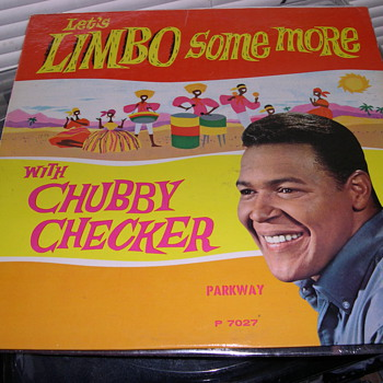 LIMBO SOME MORE WITH CHUBBY CHECKER PARKWAY RECORDS P 7027 - Records