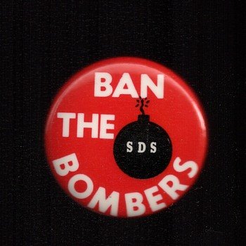 Ban the Bombers (Weather Underground)  SDS pinback button - Medals Pins and Badges