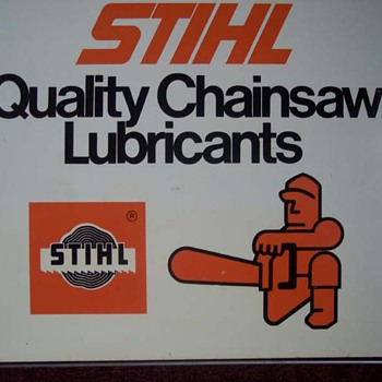 Rare Stihl Oil Sign
