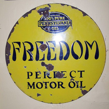 freedom oil sign - Petroliana