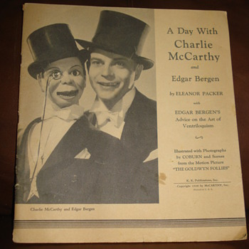 A DAY WITH CHARLIE Mc CARTHY AND EDGAR BERGEN