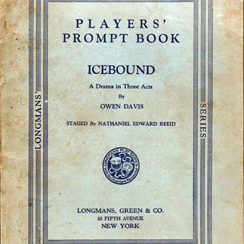"1924 - Drama Play Prompt Book - ""Icebound"""