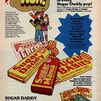 "What Ever Happened to the ""SUGAR DADDY and how did it get the name??"