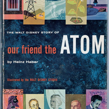 Walt Disney&#039;s &quot;Our Friend... THE ATOM&quot; (NASA) (Disney) (Space) - Books