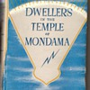 Dwellers in the Temple of Mondama