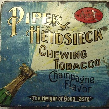 Piper Heidsieck Chewing tobacco... Champagne Flavor???