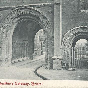 St. AUGUSTINE'S GATEWAY, BRISTOL. - Postcards