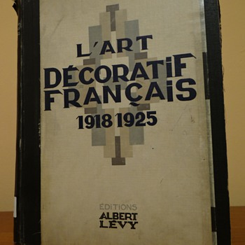 L'ART DECORATIF FRANCAIS 1918-1925 EDITIONS ALBERI LEVY / A POSTING FOR VETRAIO50