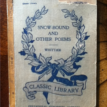 """Snow Bound: Songs of Labor and Other Poems"" by John Greenleaf Whittier - Books"