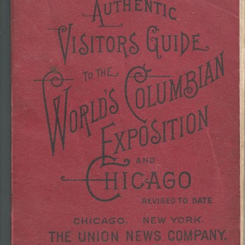 "Visitors Guide""The World's Columbian Exposition and Chicago""1893"