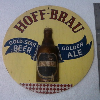 Hoff-Brau Beer Sign From Ft Wayne In. - Breweriana