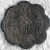 1907  La Jolla Trade Token with Owner's name W.A. Foster