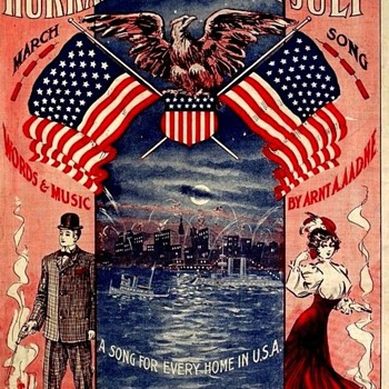 Hurrah For The 4th. Of July,