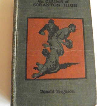 The Chums of Scranton High by Donald Ferguson,copyright 1919